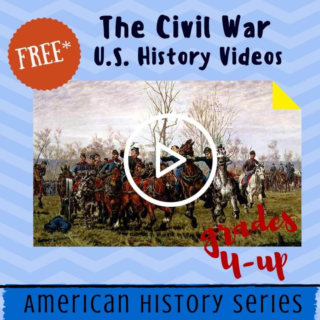 Free Civil War Video Lessons Homeschool Grades 4