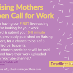 CALL FOR WORK for our first LIVE reading: Mothering and Writing as Movement Work