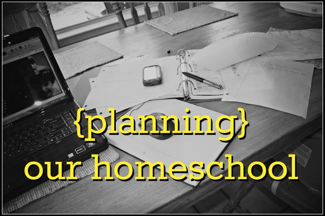 planning our homeschool