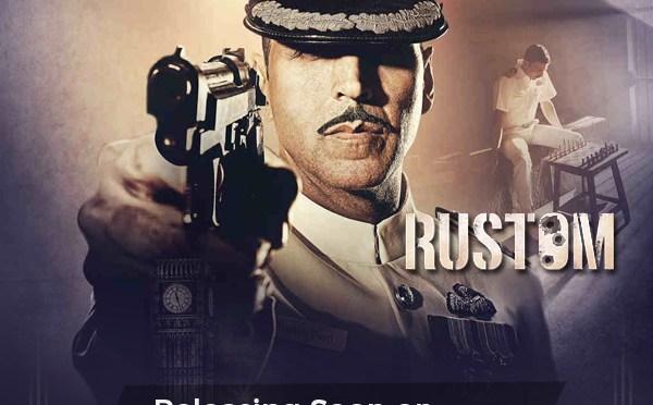Guest Post: Watch Super-hit Rustom Movie Online on YuppTV