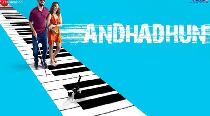 Andhadhun Review