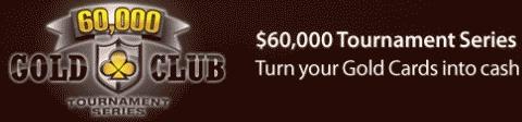 Cake Poker $60K Gold Club Tournament Series