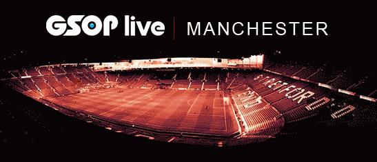 GSOP Live Manchester