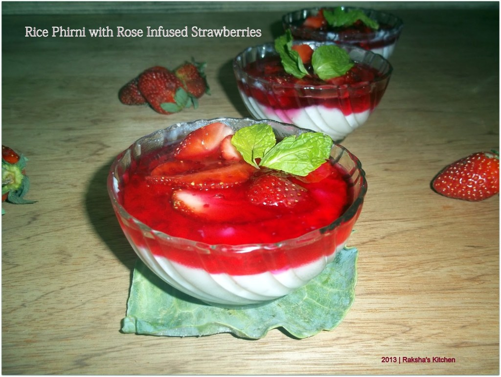 Rice Phirni with Rose Infused Strawberries specially for Valentines Day