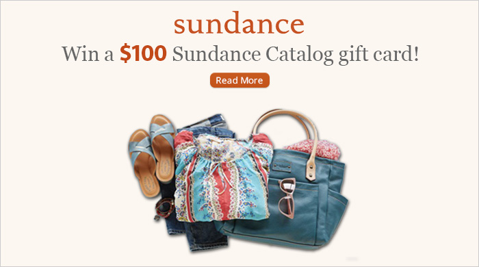 Enter to win a $100 Sundance Catalog Gift Card!