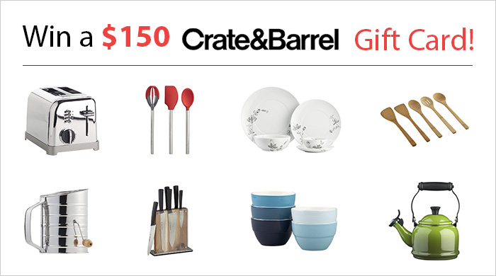 Win a $100 Crate & Barrel Gift Card!