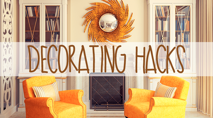 Decorating Hacks for a Better Looking Home