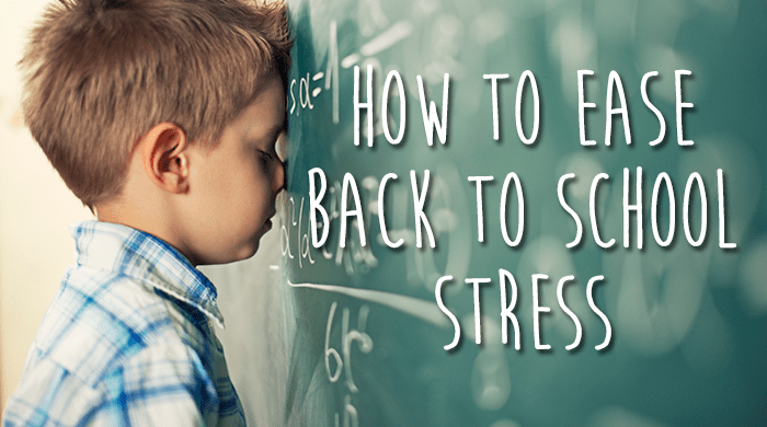 Ease Back-to-School Stress