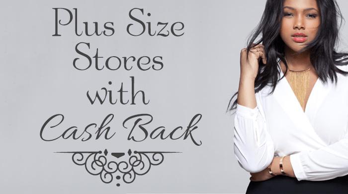 13 Fierce Plus Size Fashion Retailers with Cash Back