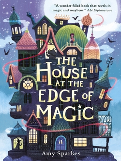 child book - The House at the Edge of Magic