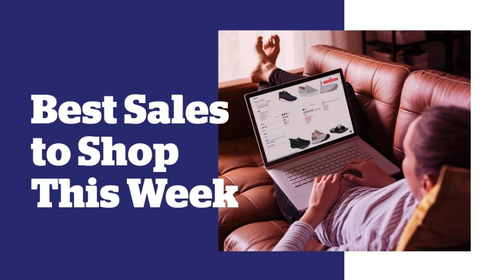 Best 10 Sales to Shop This Week