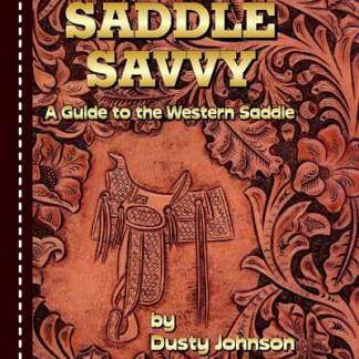 Saddle Savvy - a Guide to the Western Sadle