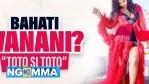 Wanani Lyrics Bahati Toto Si Toto