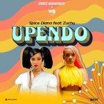 AUDIO | Spice Diana ft Zuchu – Upendo | Download Mp3