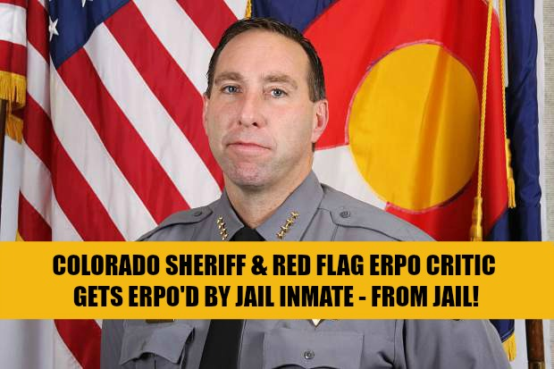 CO Sheriff, Red Flag ERPO Critic, Steve Reams Gets ERPO'd By Jail Inmate : Rally For Our Rights