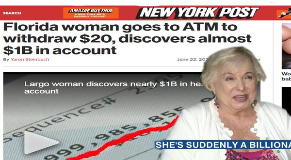 سيدة أمريكية تحولت فجأة إلى مليارديرة.. اكتشفت في حسابها نحو مليار دولار!