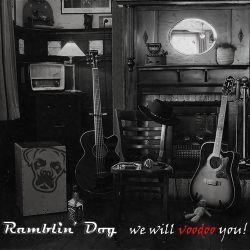 cd-release of debut-album of Ramblin' Dog, acoustic bluesband - We Will Voodoo You, debut-album