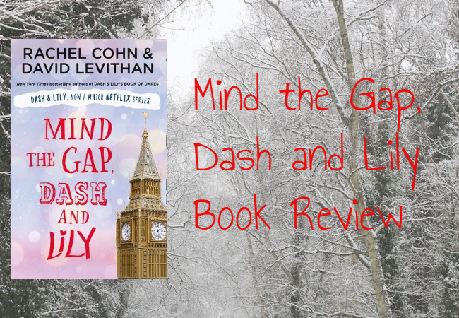 Mind the Gap, Dash and Lily Book Review