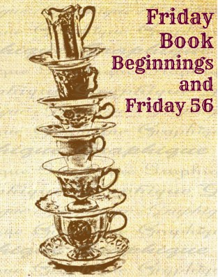 Friday Book Beginnings