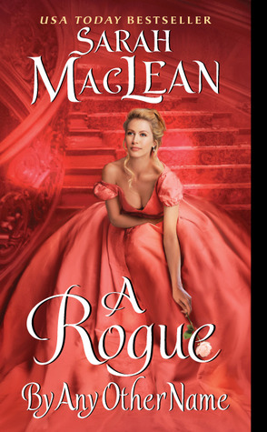{Book Review} A Rogue By Any Other Name by Sarah MacLean