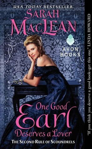 {Book Review} One Good Earl Deserves a Lover by Sarah MacLean