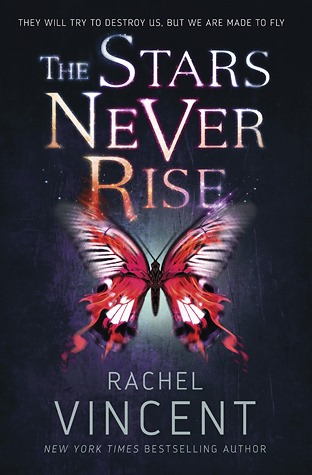 {Book Review} The Stars Never Rise by Rachel Vincent
