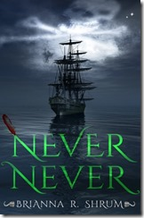 Book Review: Never, Never by Brianna Shrum