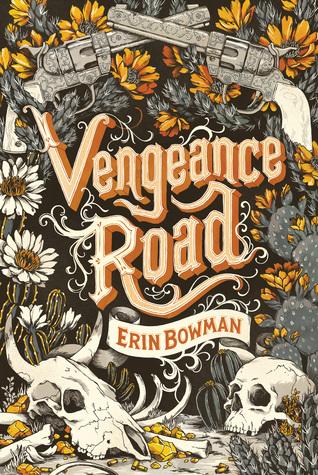 Teaser Tuesday: Vengeance Road by Erin Bowman