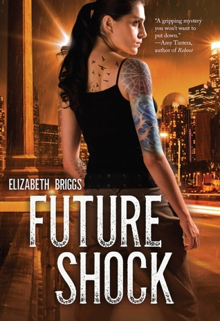 {Book Review} Future Shock by Elizabeth Briggs