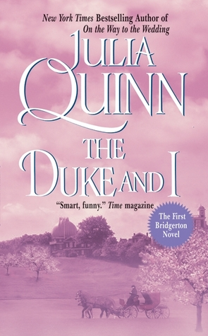 {Book Review + TBR Discussion} The Duke and I by Julia Quinn