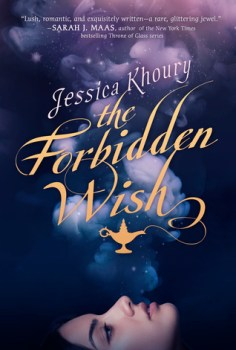 {Book Review} The Forbidden Wish by Jessica Khoury