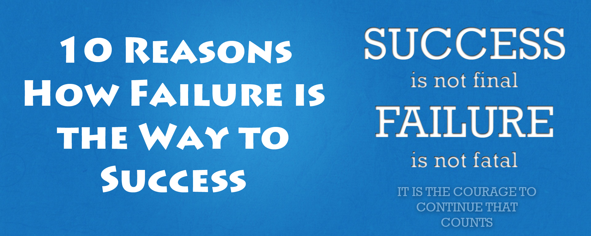 10 Reasons How Failure is the Way to Success