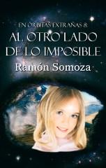 En órbitas extrañas 87: Al otro lado de lo imposible
