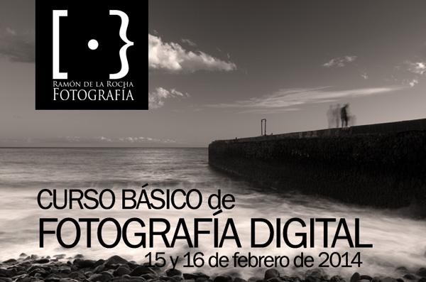 Curso Básico de Fotografía Digital en Tenerife los días 15 y 16 de febrero de 2014