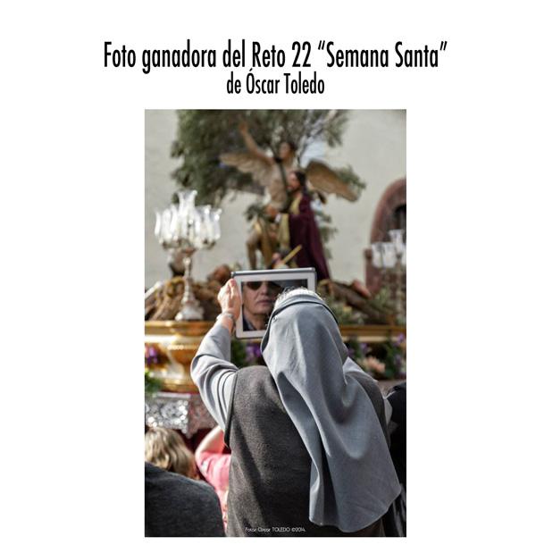 Foto ganadora del Reto fotográfico 22: Semana Santa de Óscar Toledo