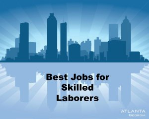 atlanta skyline skilled labor