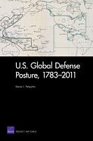 Cover: U.S. Global Defense Posture, 1783–2011