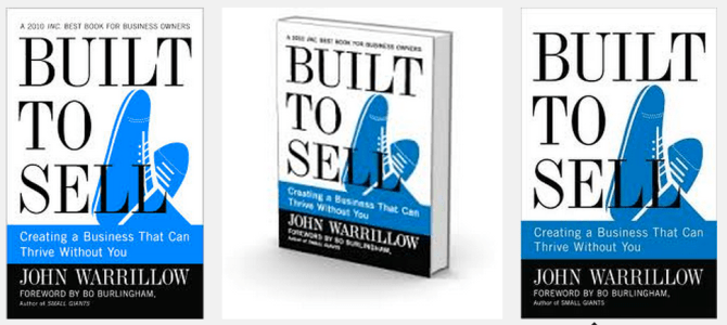 Book Notes: Built To Sell by John Warrillow