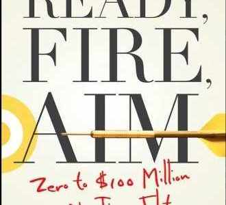 Book Notes: Ready, Fire, Aim