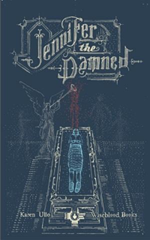 Jennifer the Damned by Karen Ullo