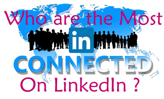 [:it](English) Who are The Most Connected on LinkedIn ?[:en]Who are The Most Connected on LinkedIn ?[:]
