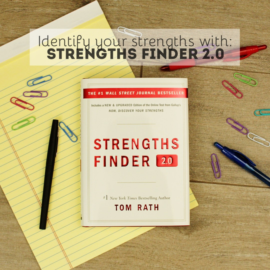 Identify your strengths with StrengthsFinder 2.0 - www.randomolive.com