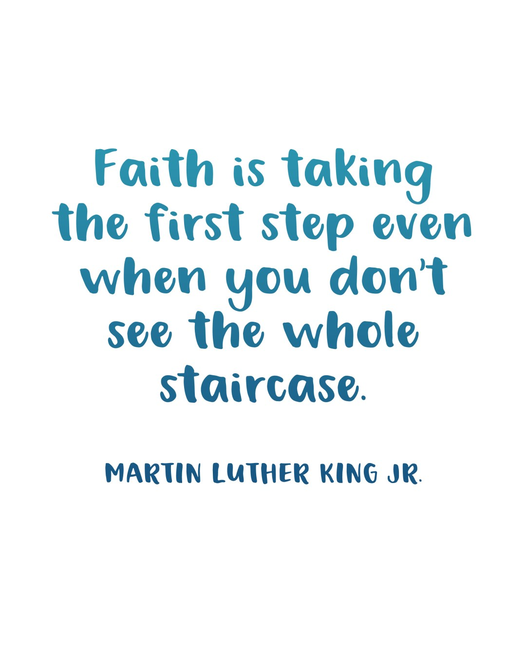 My King Quotes Printable Inspiration Staircase Quotemartin Luther King Jr