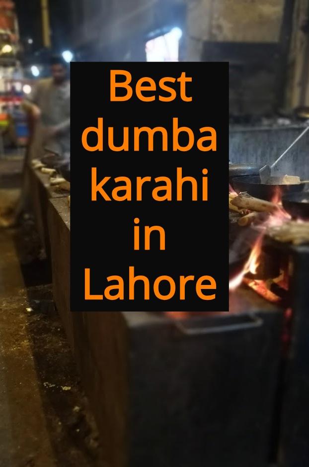 Best dumba karahi in Lahore