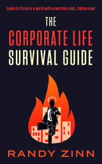 The Corporate Life Survival Guide
