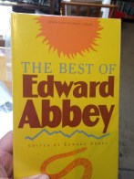 The Best of Edward Abbey (PB, Fine,) Anthology