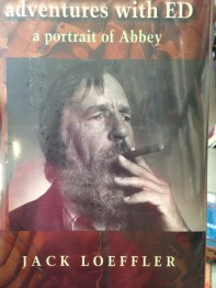 adventures with Ed, A portrait of Abbey ( 1st Edition, Fine) Biography by Jack Loeffler, 2002