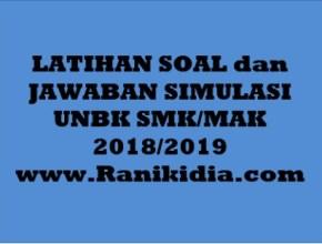 LATIHAN SOAL dan JAWABAN SIMULASI UNBK SMK/MAK 2018/2019