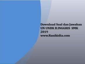 Download Soal dan Jawaban UN UNBK B.INGGRIS SMK 2019
