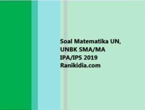 Soal Matematika UN, UNBK SMA/MA IPA/IPS 2019